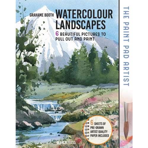 The Paint Pad Arist: Watercolour Landscapes