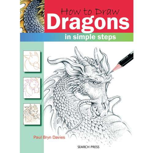 How to Draw: Dragons by Paul Davies