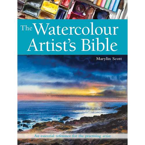 The Watercolour Artists Bible by Marylin Scott