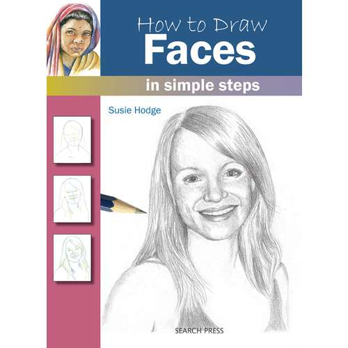 How to Draw: Faces by Susie Hodge